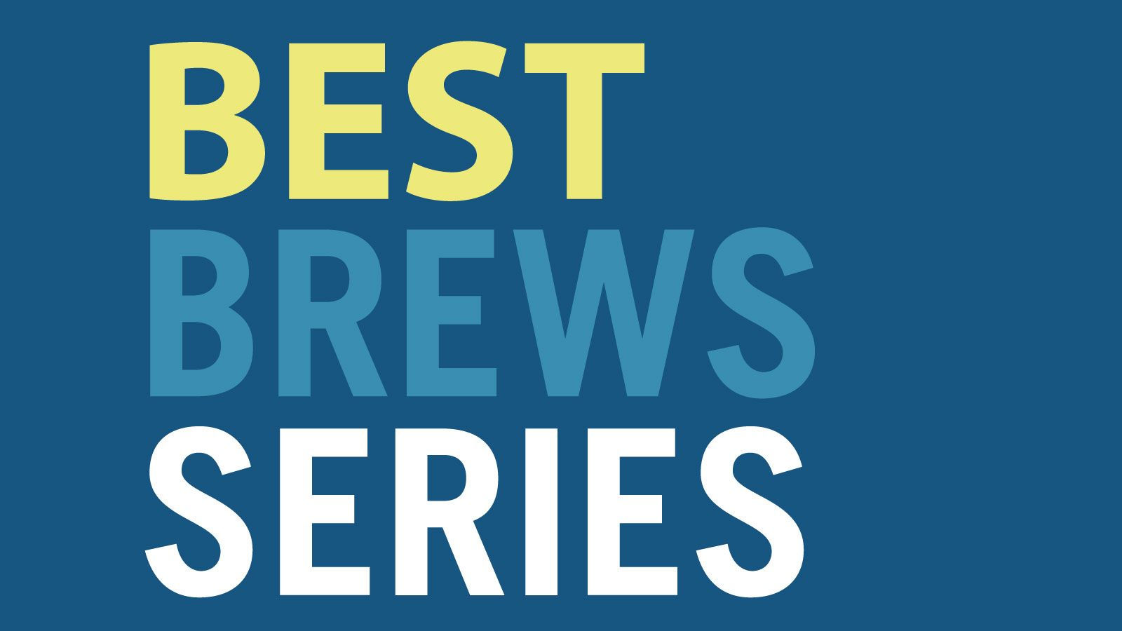 Best Brews™ Series